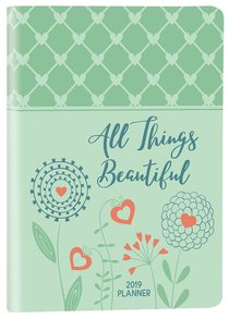Product: 2019 16-month Weekly Planner: All Things Beautiful (Luxleather Ziparound) Image