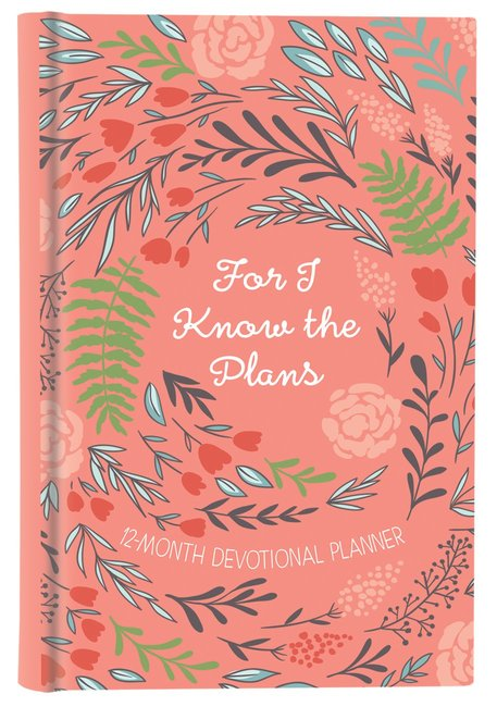 Product: 2019 12-month Devotional Planner: For I Know The Plans Orange/floral Image