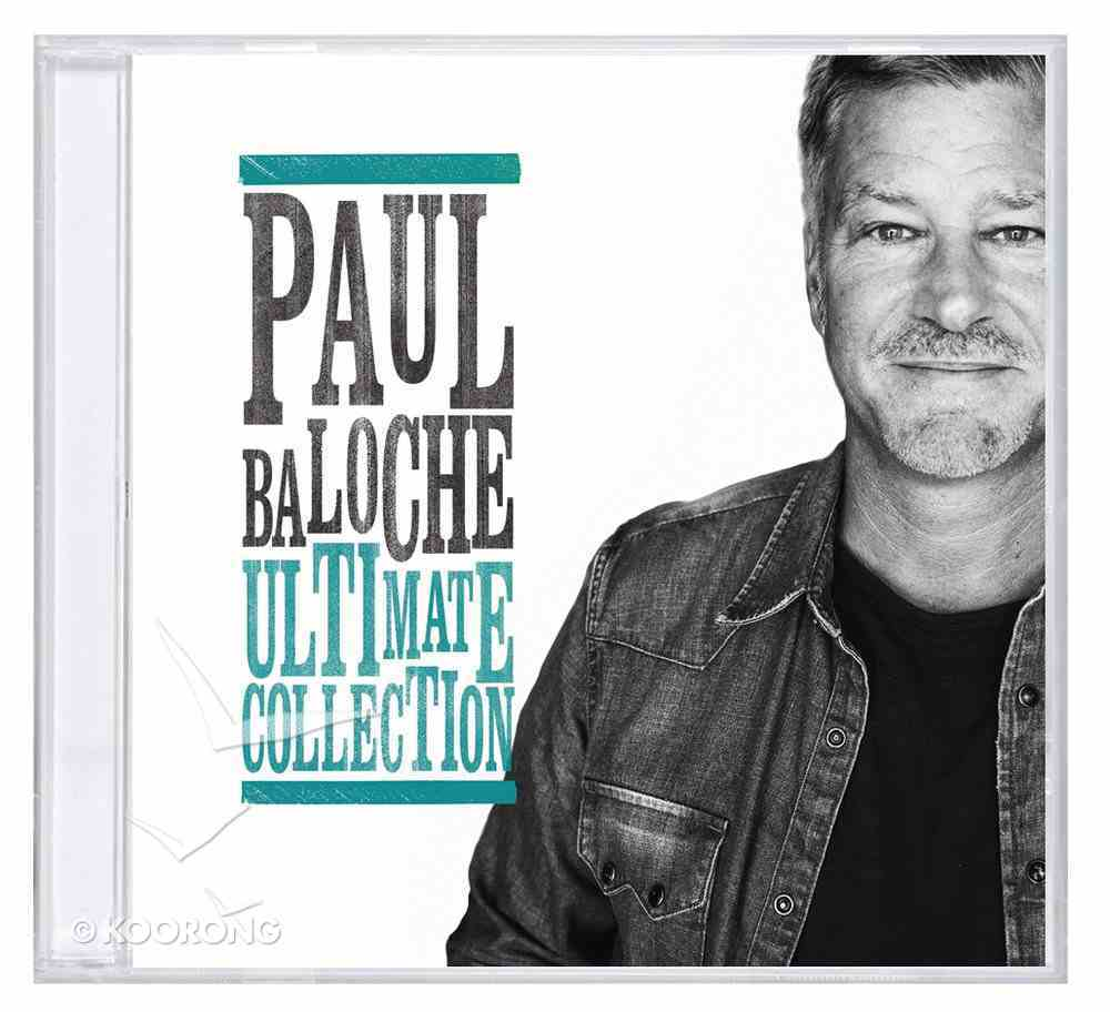 Paul Baloche Ultimate Collection CD