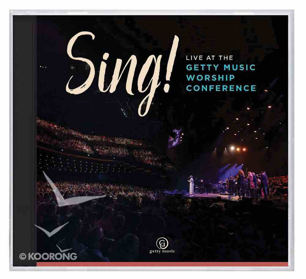 Sing! Live At the Gettys Music Worship Conference CD