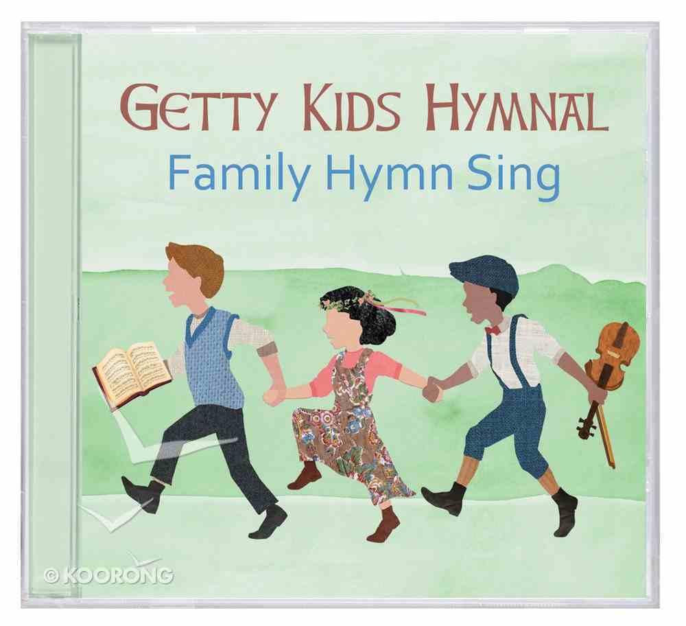 Getty Kids Hymnal: Family Hymn Sings CD