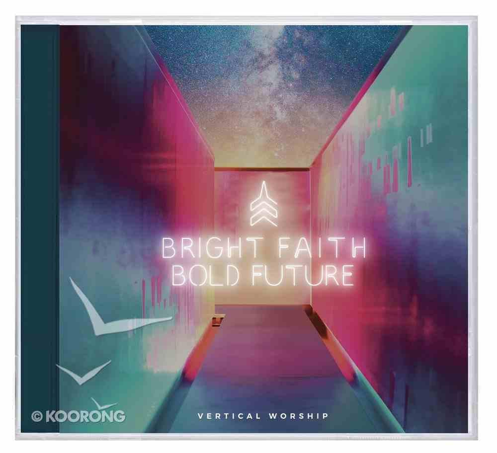 Bright Faith Bold Future CD