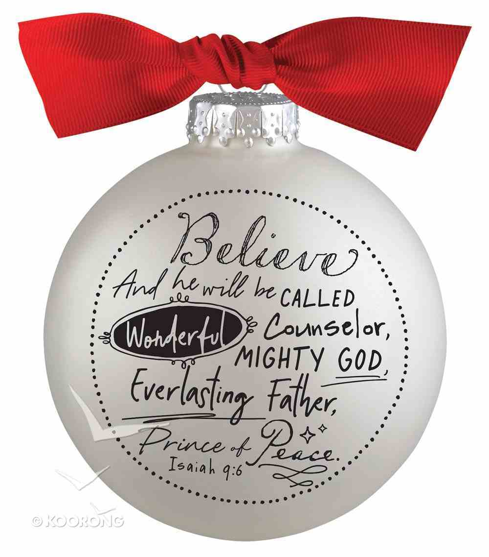Christmas Glass Bauble Ornament Scripture Ink: Believe, Silver Solid Glass/Non Transparent/Red Ribbon Bow (Isaiah 9:6) Homeware