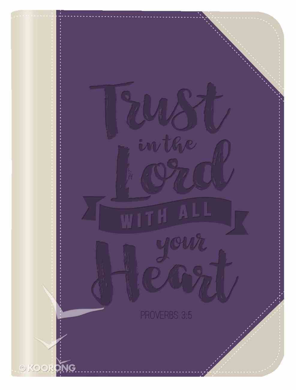 Lux Journal: Trust in the Lord Imitation Leather