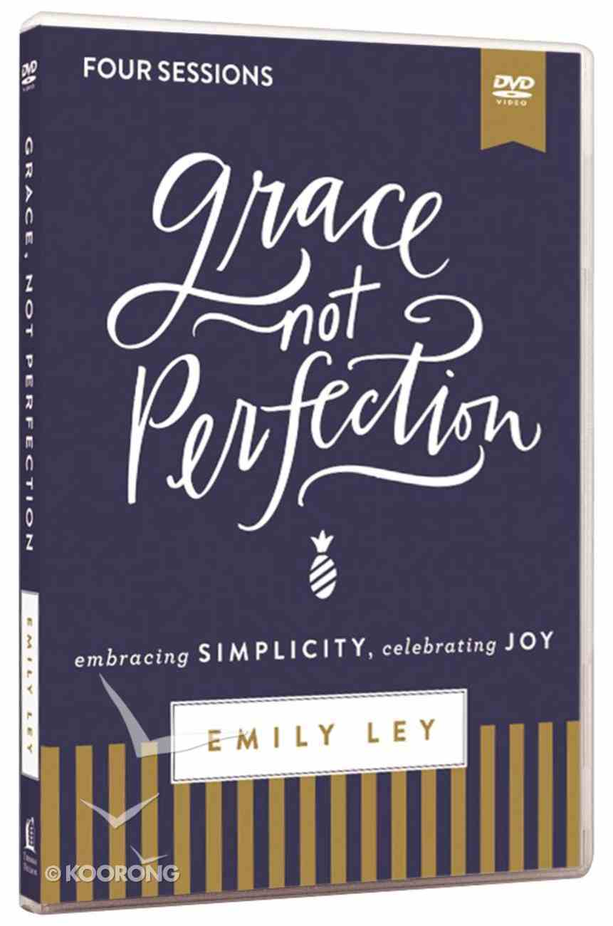 Grace, Not Perfection Video Study: Embracing Simplicity, Celebrating Joy (Dvd) DVD