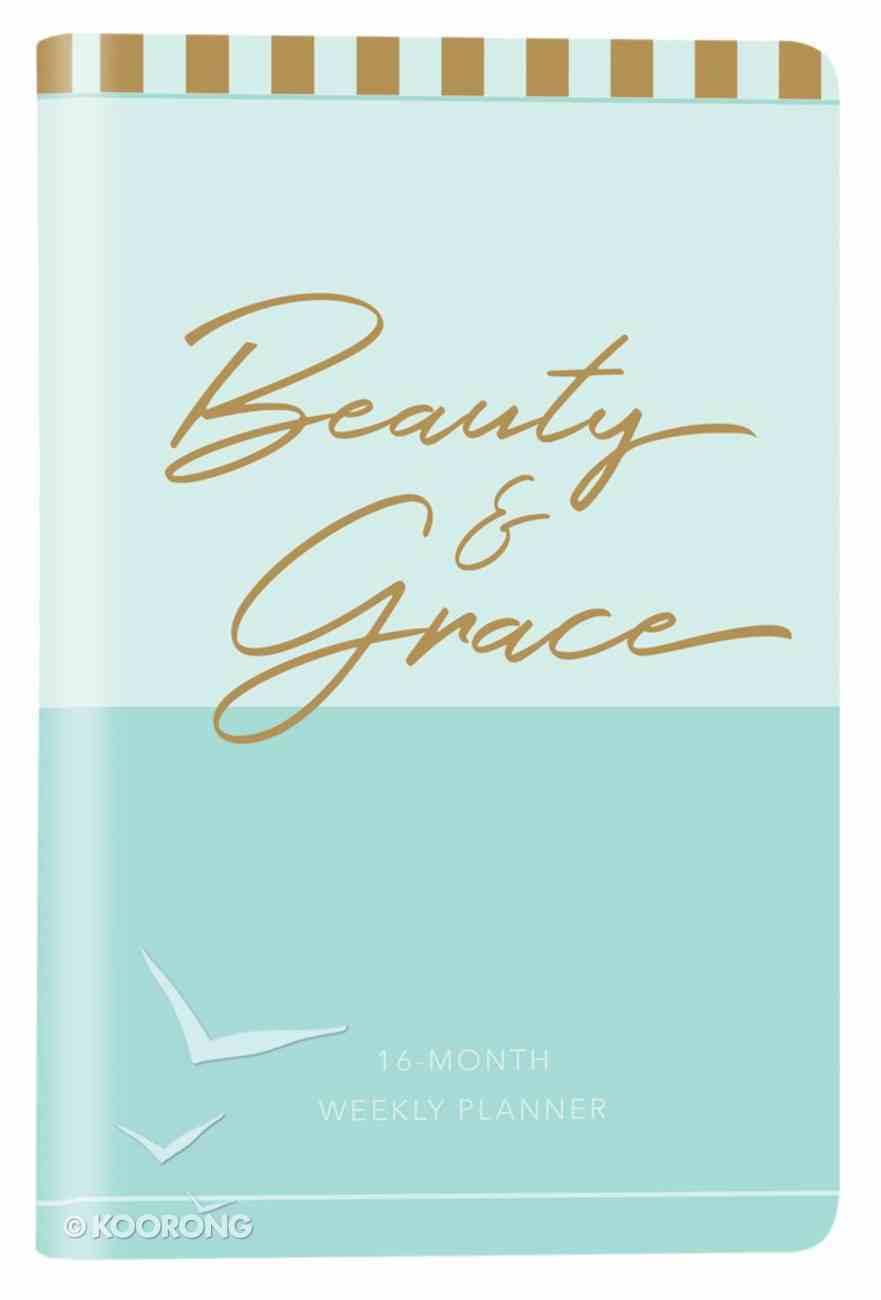 2019 16-Month-Weekly Diary/Planner: Beauty & Grace Elastic Closure (Aqua/gold Print) Imitation Leather