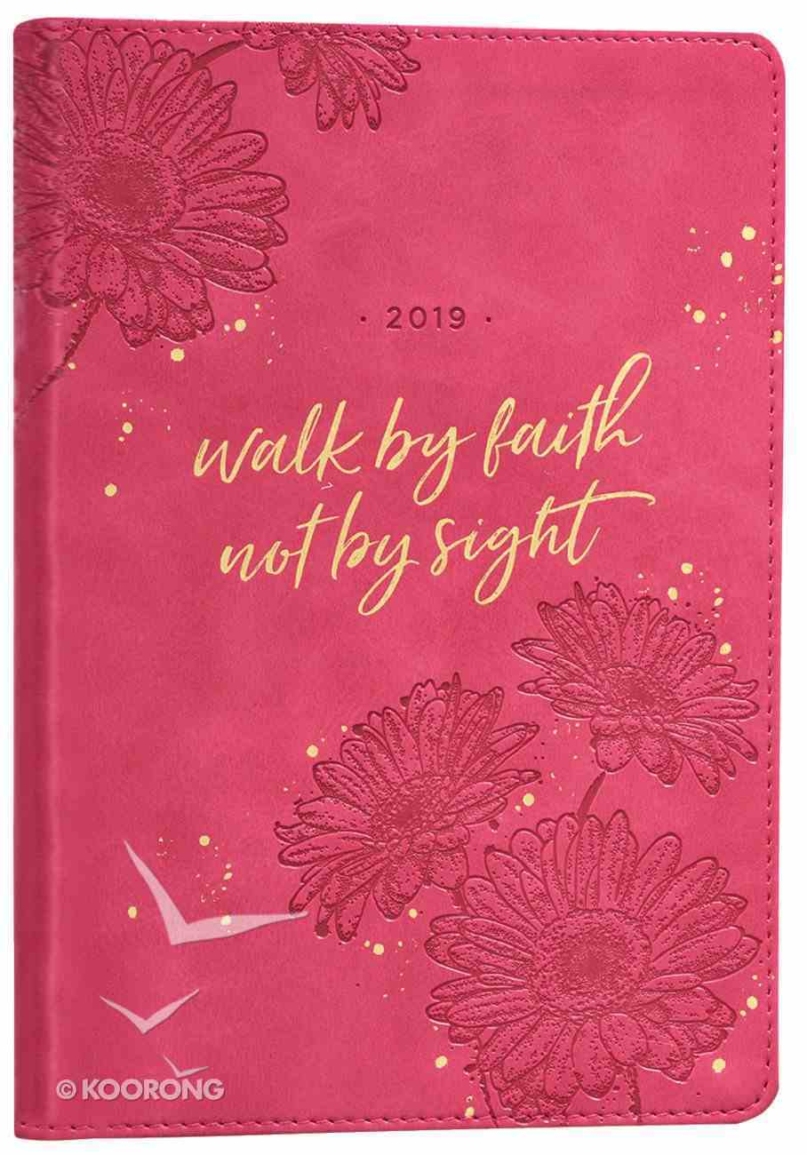 2019 Executive 12-Month Diary/Planner: Walk By Faith, Pink Imitation Leather