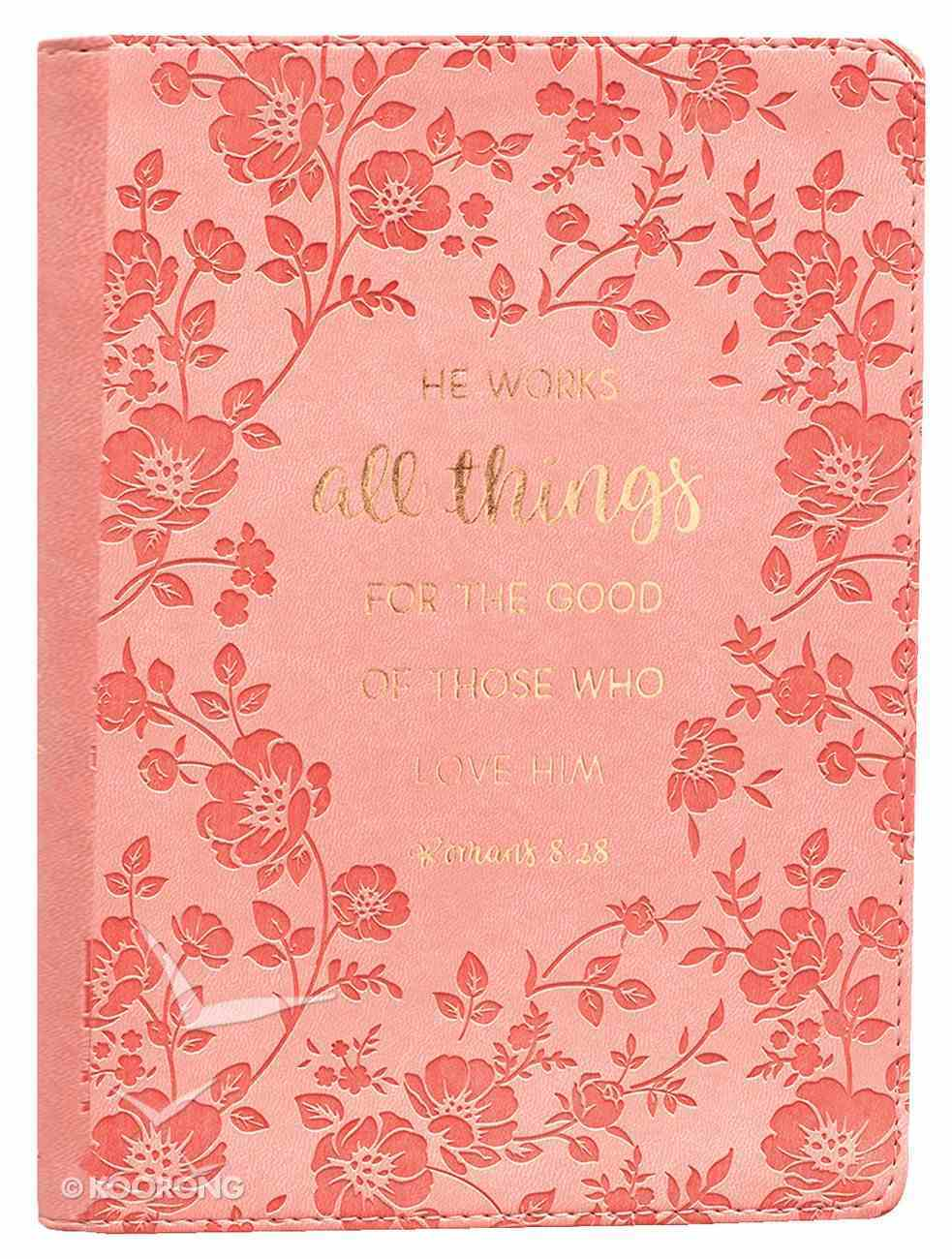 Journal: He Works All Things....Peach/Floral (Romans 8:28) Imitation Leather