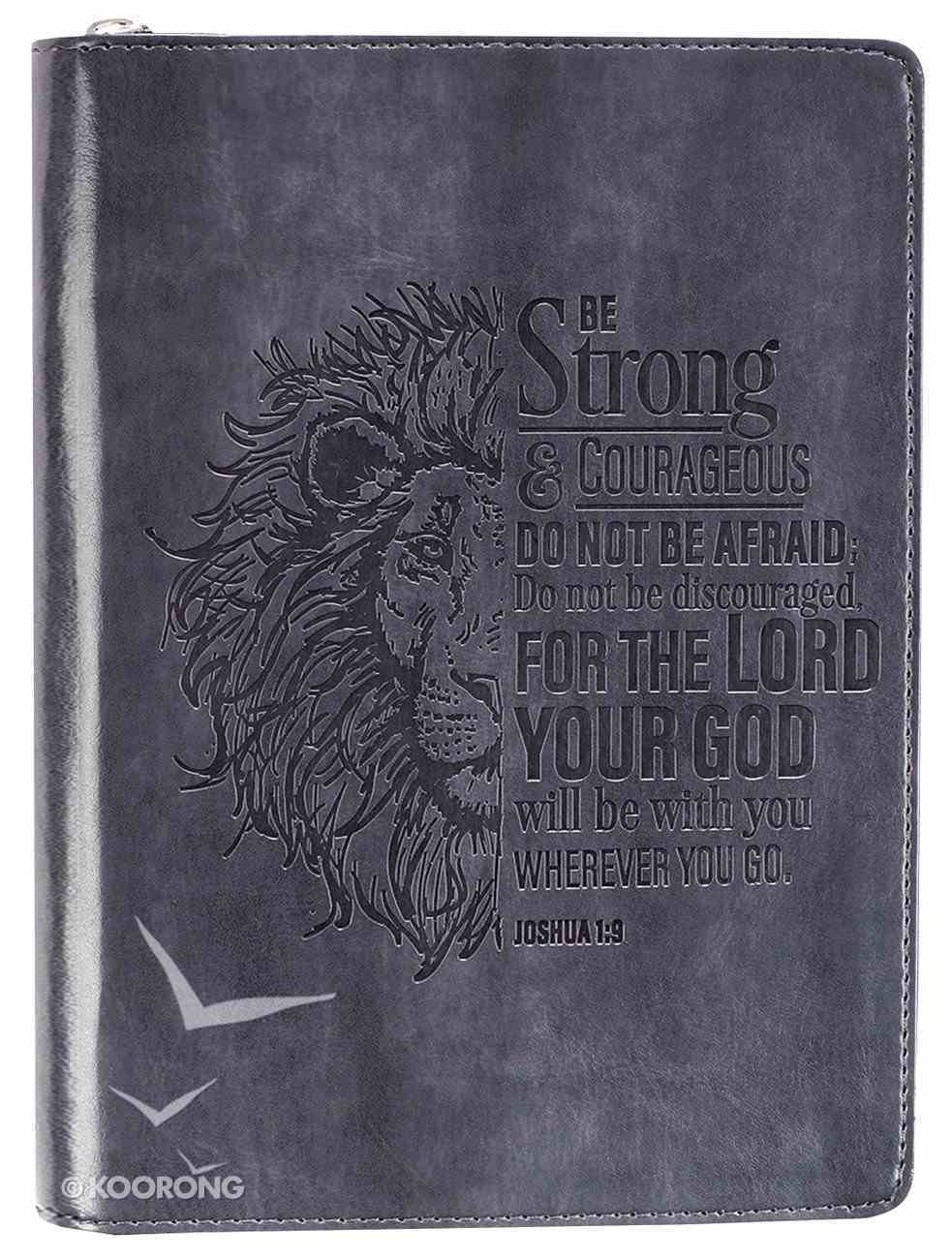 Journal With Zip Closure: Be Strong & Courageous, Grey/Black (Joshua 1:9) Imitation Leather