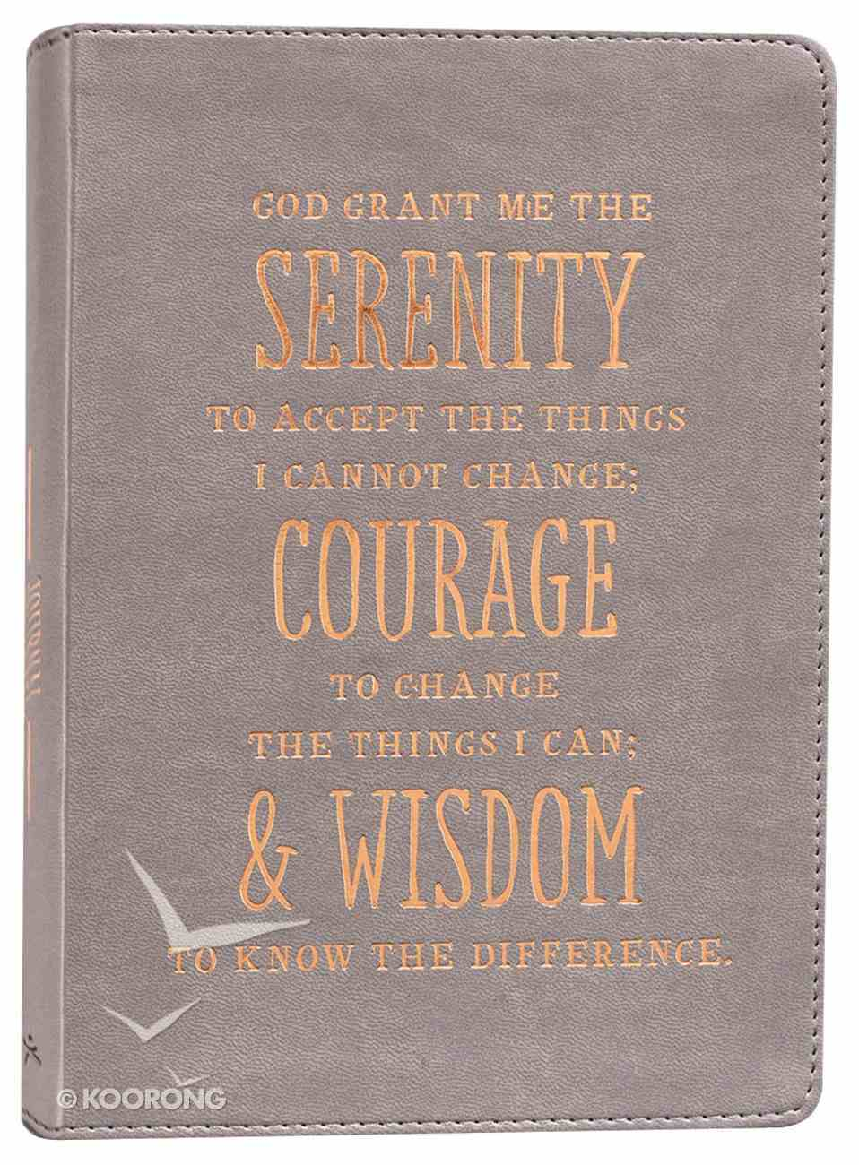 Journal: Serenity, Courage & Wisdom, Grey/Gold Foiled Text Imitation Leather