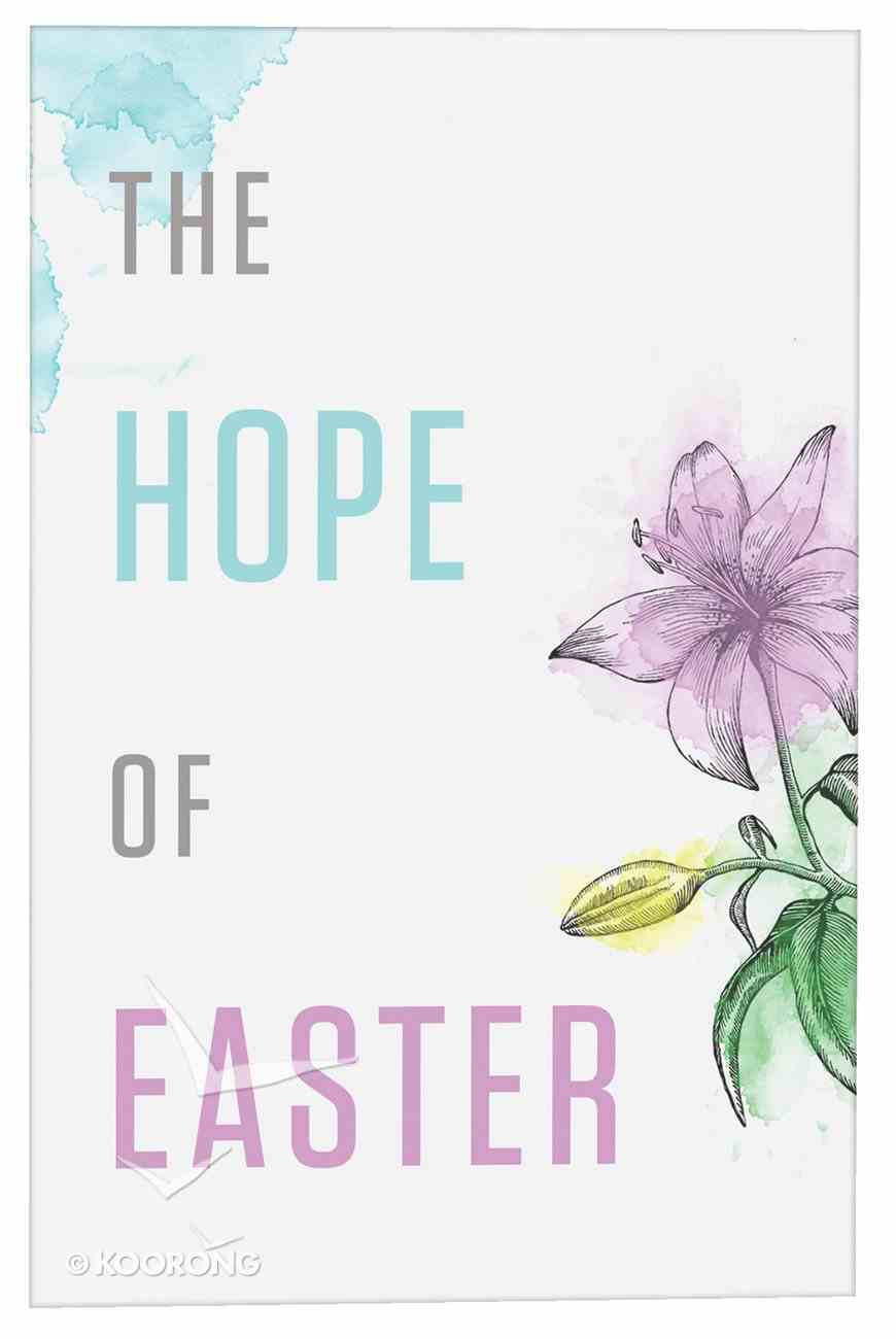 Hope of Easter, the (ESV) (Pack Of 25) Booklet