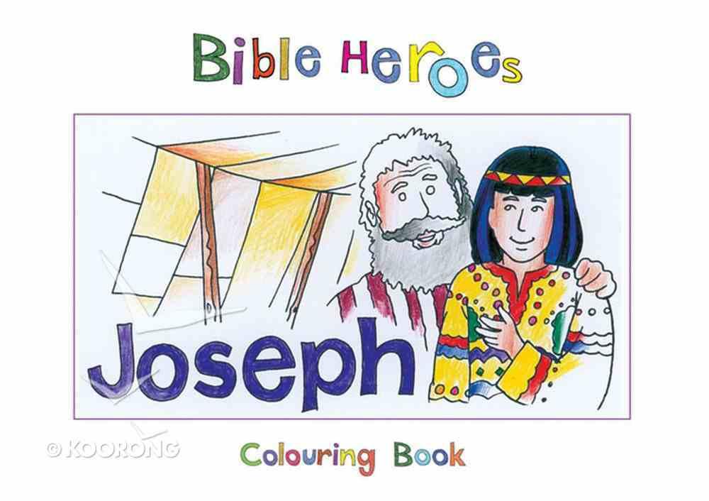 Joseph (Bible Heroes Coloring Book Series) Paperback