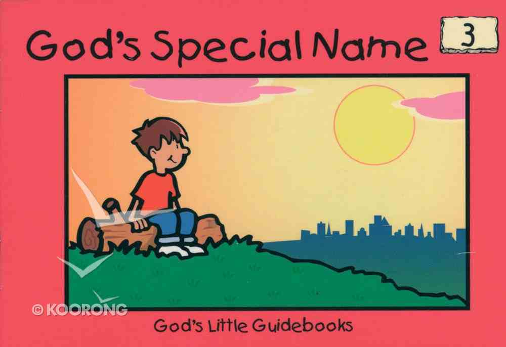 God's Special Name (#03 in God's Little Guidebooks Series) Paperback