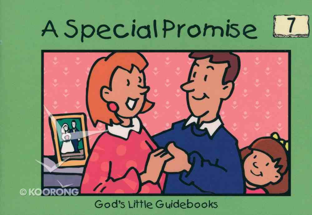 A Special Promise (#07 in God's Little Guidebooks Series) Paperback
