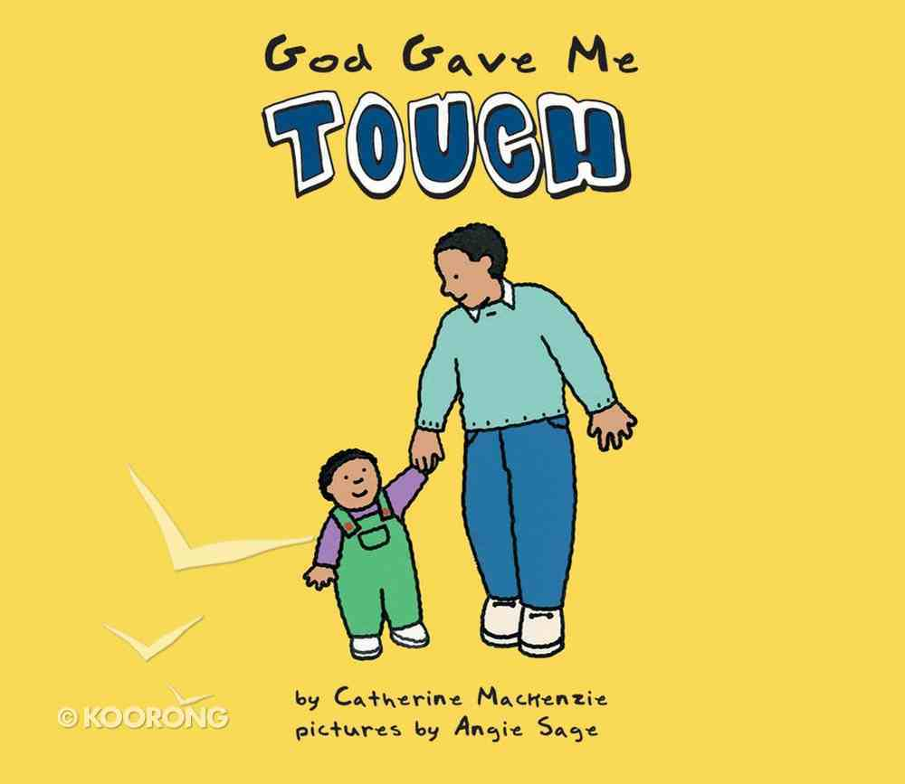 God Gave Me Touch Board Book
