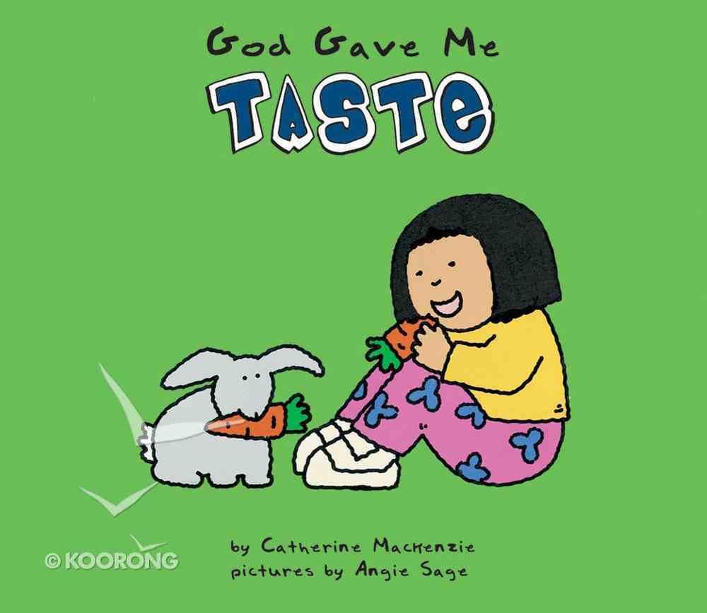 God Gave Me Taste Board Book