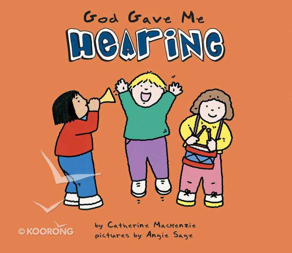 God Gave Me Hearing Board Book