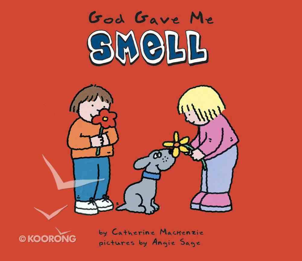 God Gave Me Smell Board Book