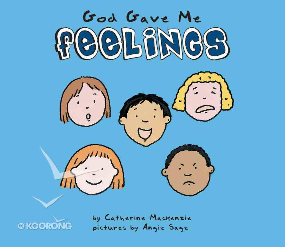God Gave Me Feelings Board Book