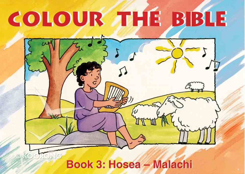 Hosea - Malachi (#03 in Colour The Bible Series) Paperback