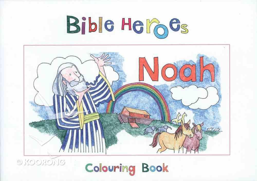Noah (Bible Heroes Coloring Book Series) Paperback