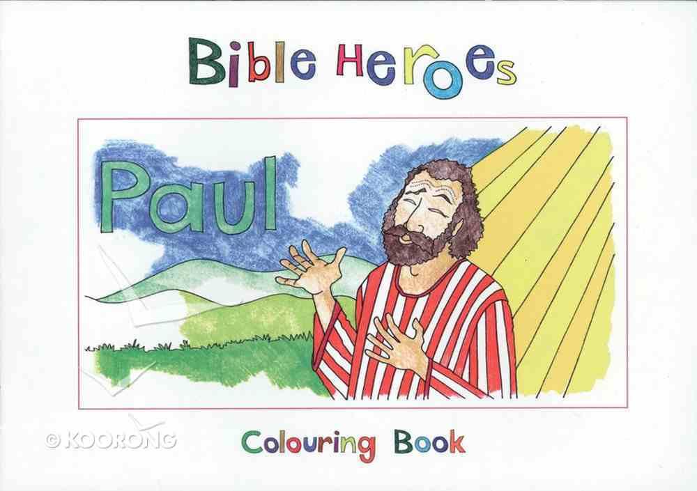 Paul (Bible Heroes Coloring Book Series) Paperback