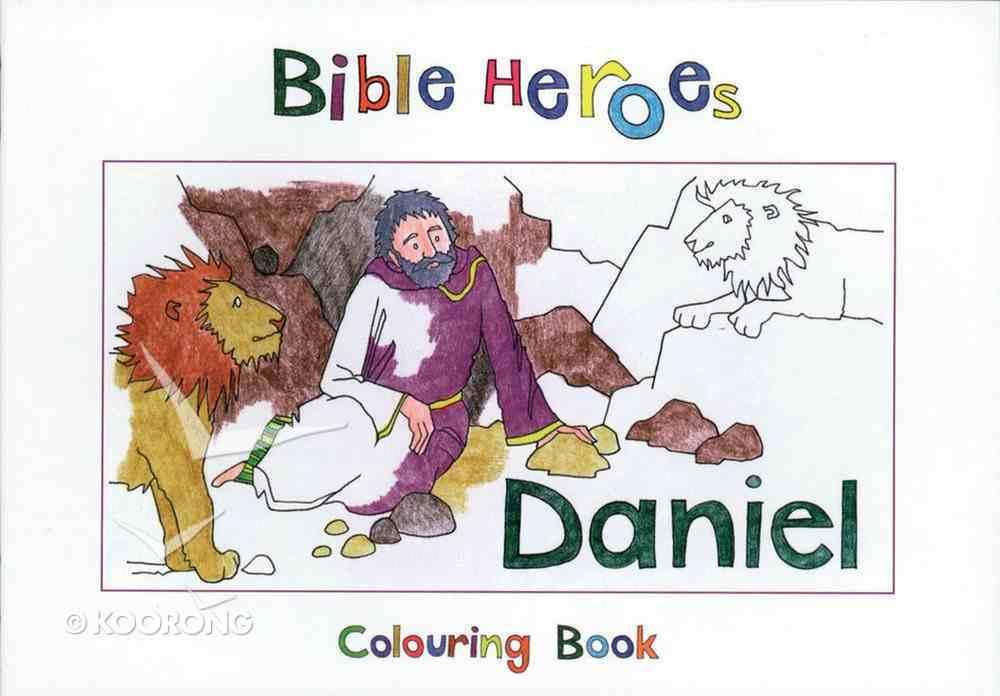Daniel (Bible Heroes Coloring Book Series) Paperback