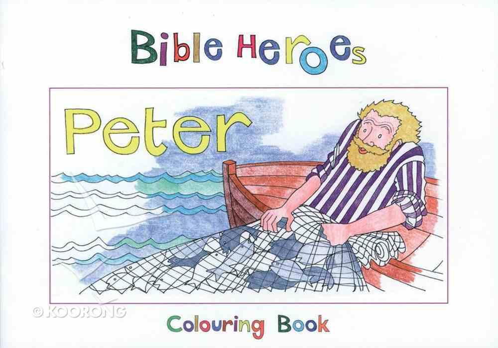 Peter (Bible Heroes Coloring Book Series) Paperback