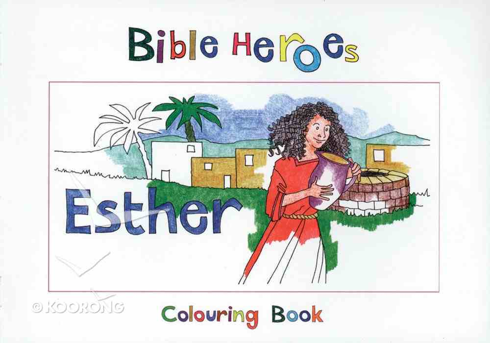 Esther (Bible Heroes Coloring Book Series) Paperback