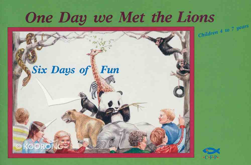 One Day We Met the Lions Paperback