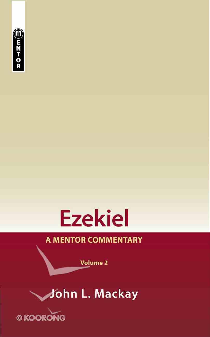 Ezekiel (Volume 2) (Mentor Commentary Series) Hardback