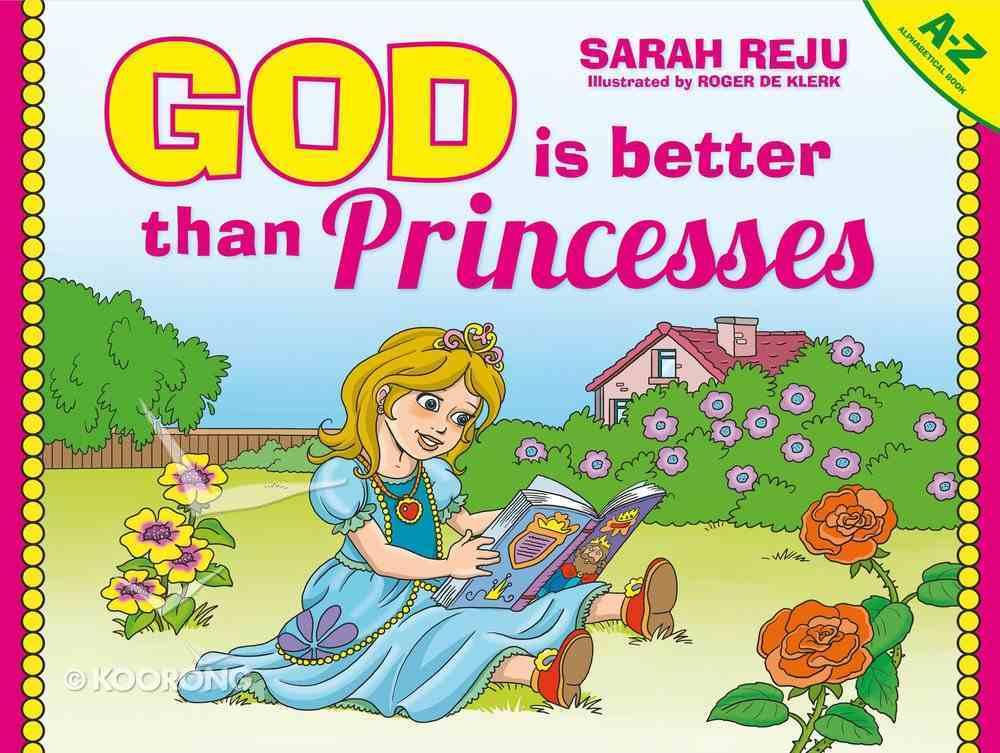 God is Better Than Princesses Hardback