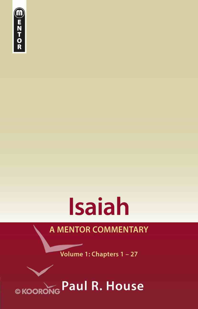Isaiah (Volume 1) (Mentor Commentary Series) Hardback