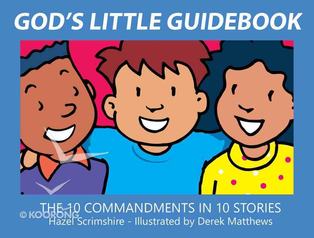 God's Little Guidebook: The 10 Commandments in 10 Stories Hardback