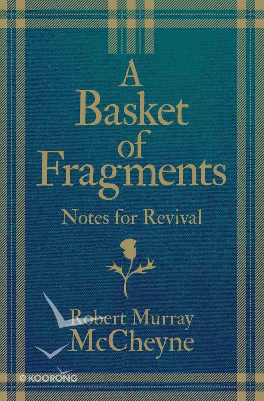 A Basket of Fragments: Notes For Revival Hardback