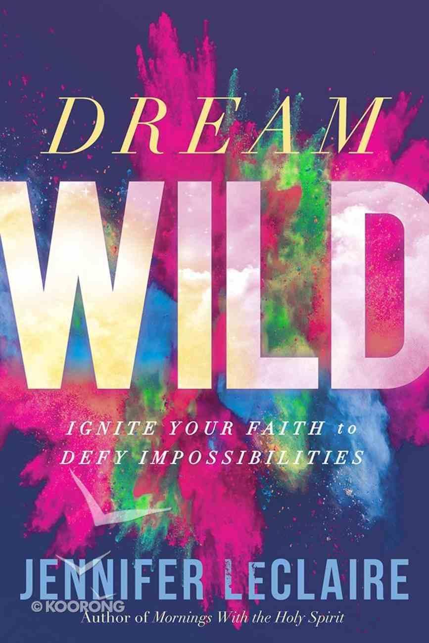Dream Wild eBook