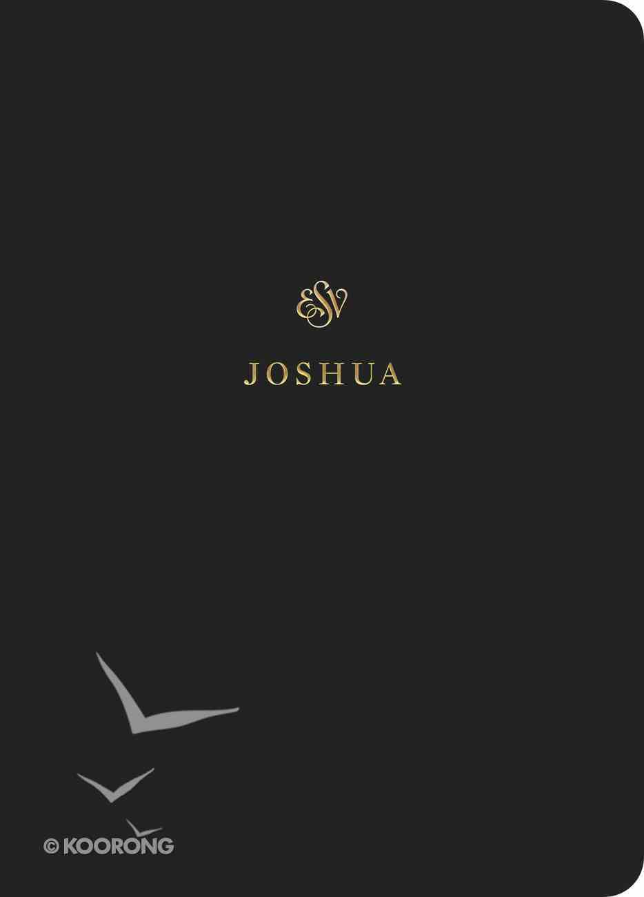 ESV Scripture Journal Joshua Paperback
