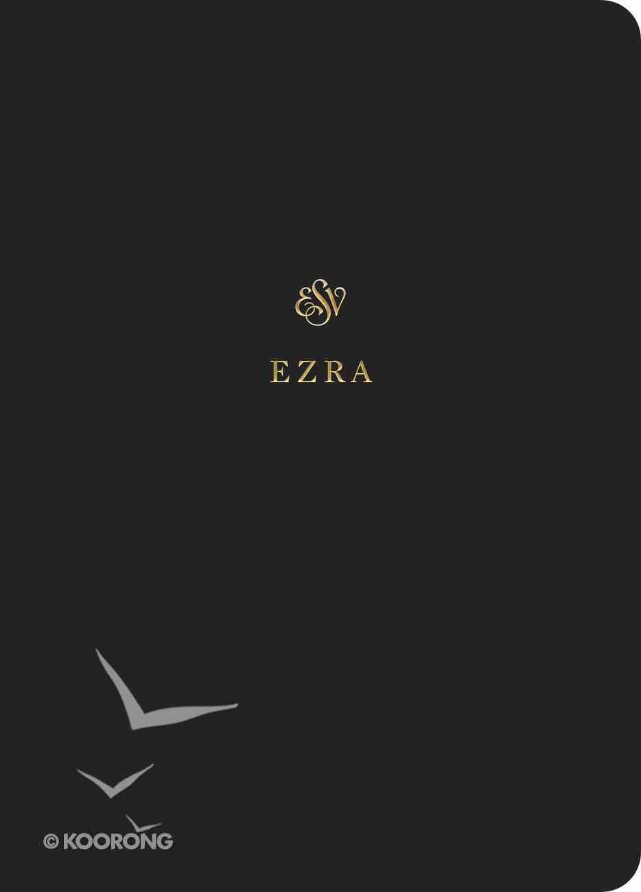 ESV Scripture Journal Ezra Paperback