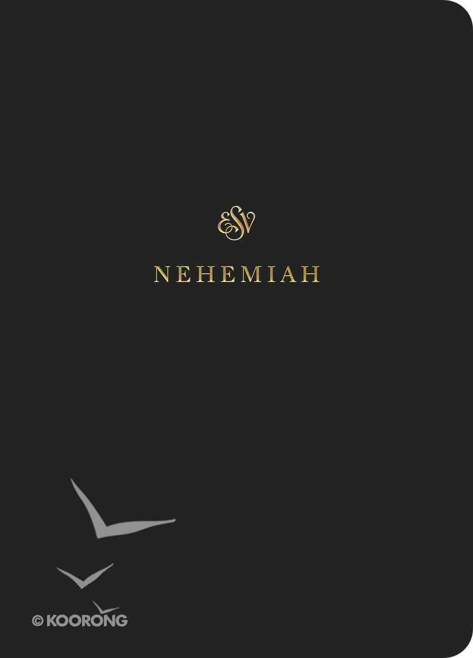 ESV Scripture Journal Nehemiah Paperback