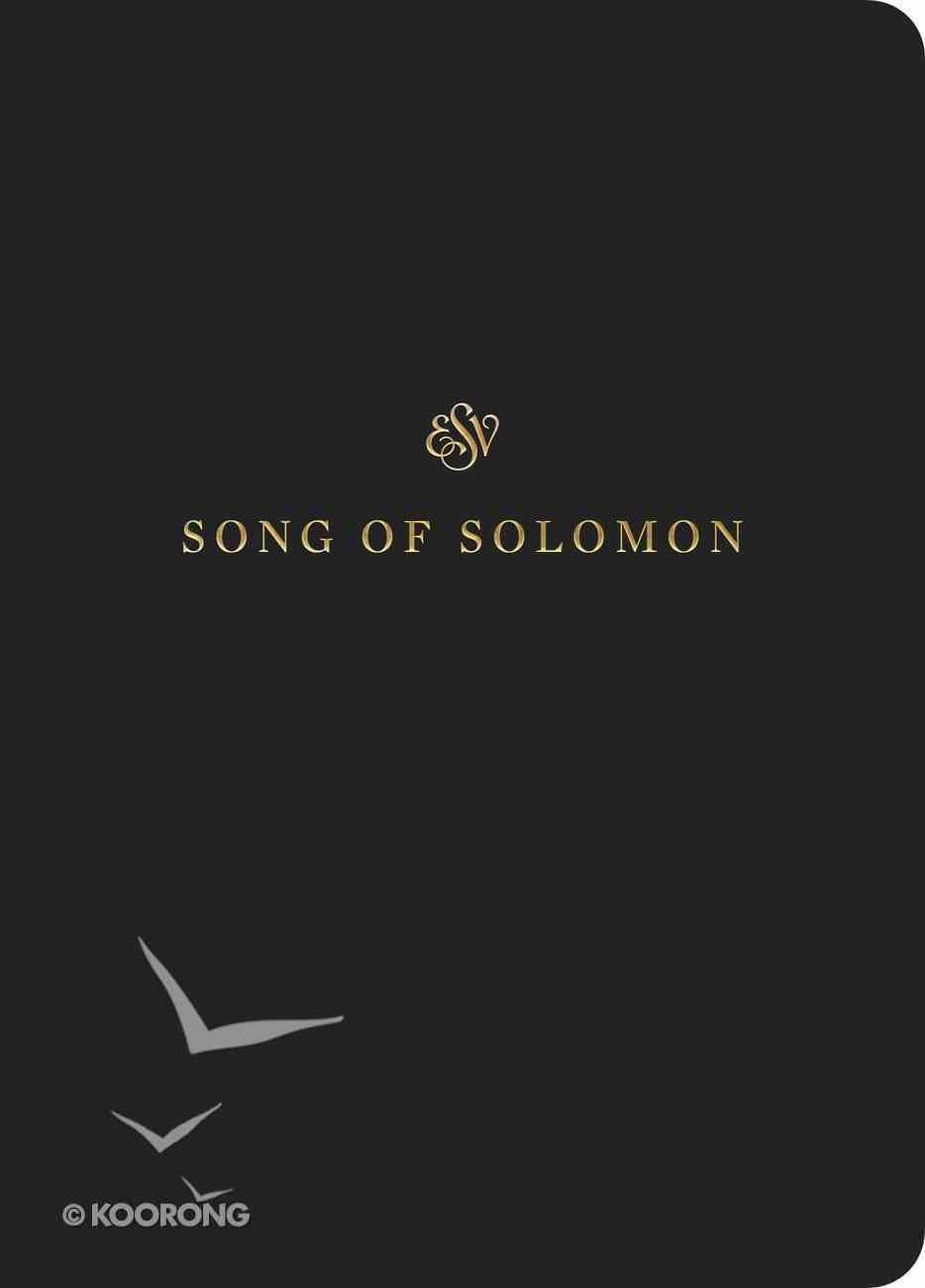 ESV Scripture Journal Song of Solomon Paperback