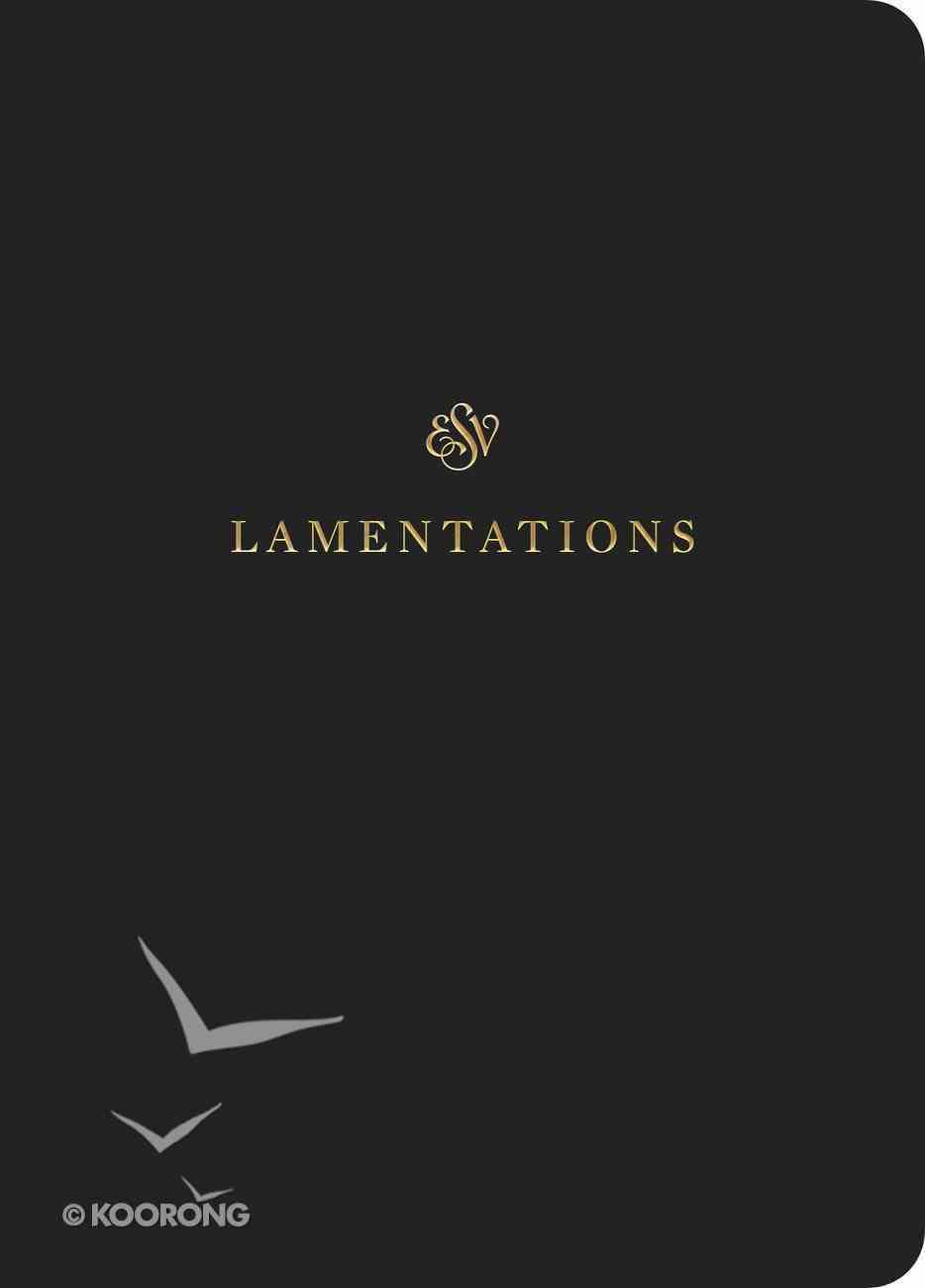 ESV Scripture Journal Lamentations Paperback