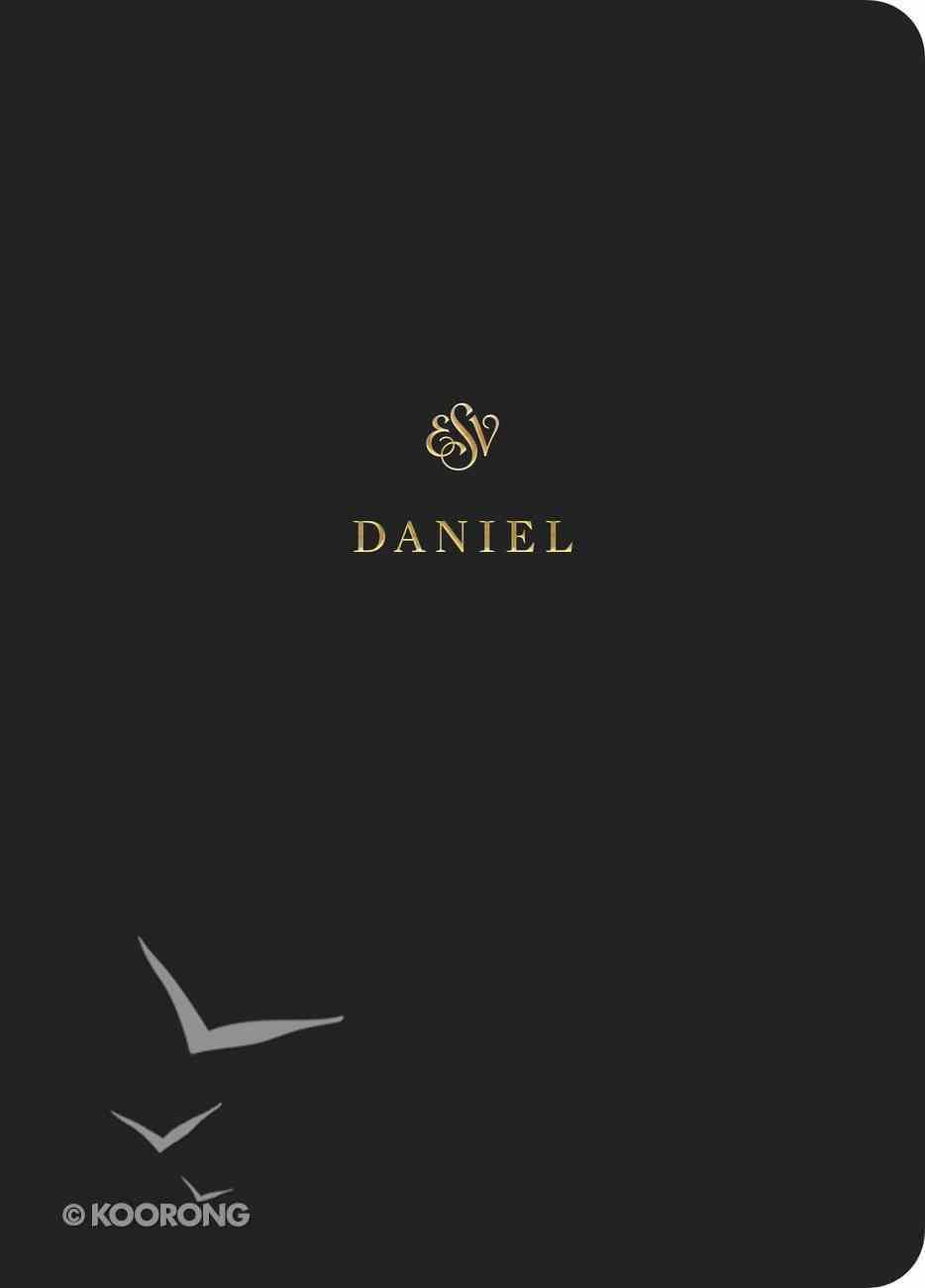 ESV Scripture Journal Daniel Paperback