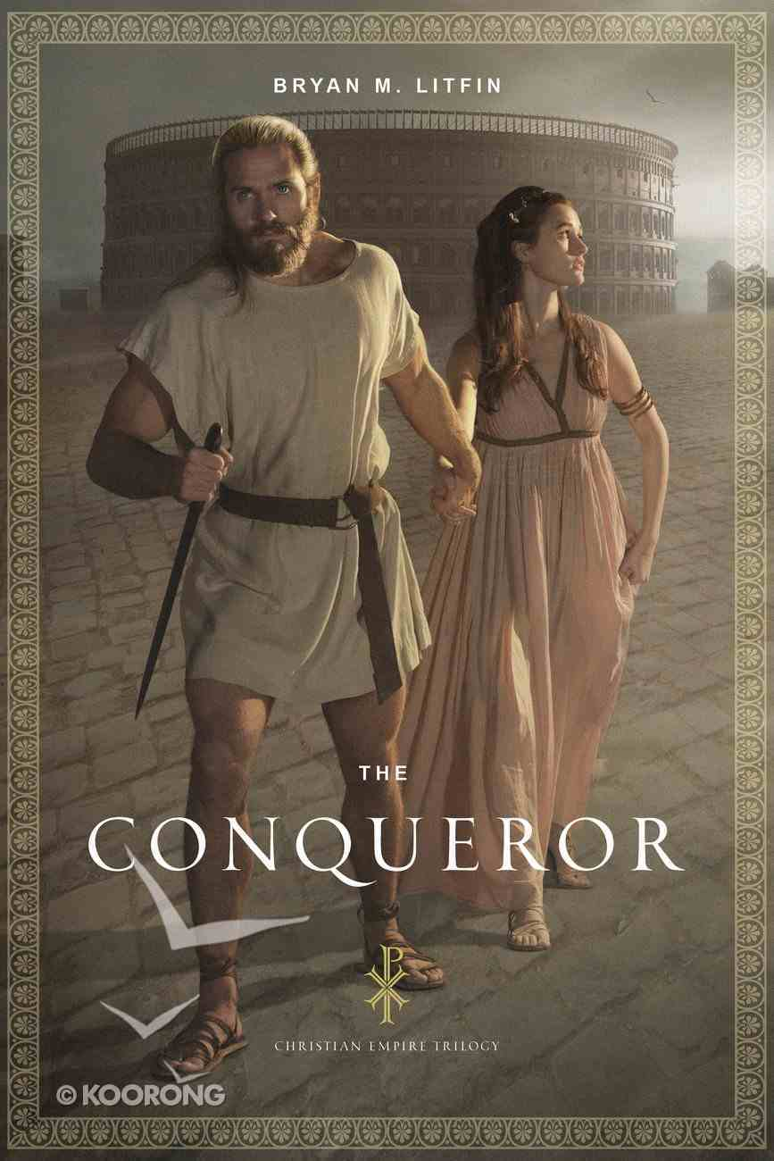 The Conqueror (#01 in The Christian Empire Trilogy Series) Paperback