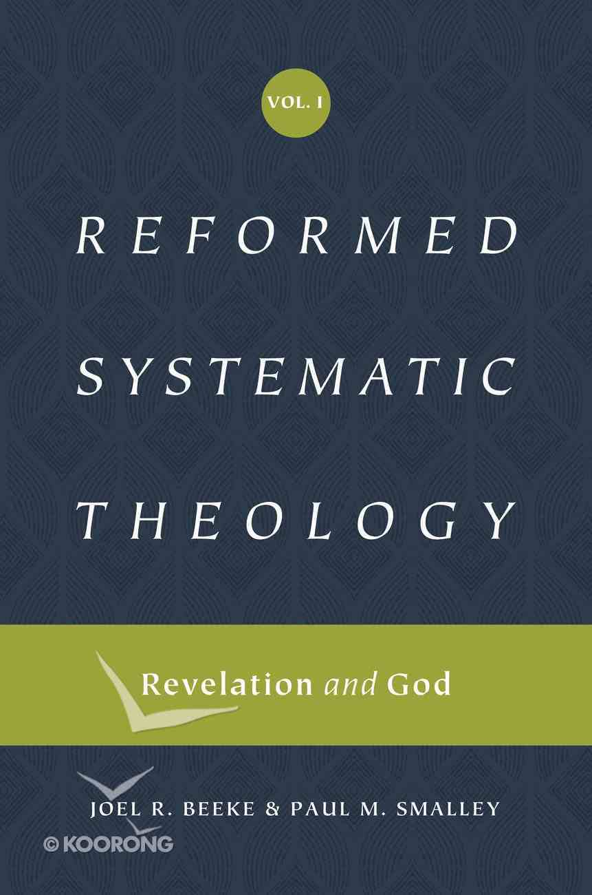 Revelation and God (Reformed Systematic Theology) (#01 in Reformed Systematic Theology Series) Hardback