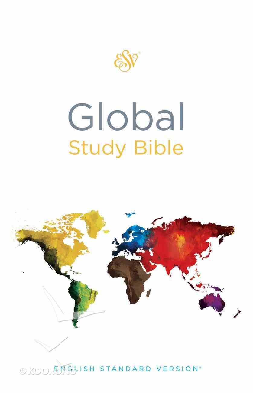 ESV Global Study Bible (Black Letter Edition) Hardback