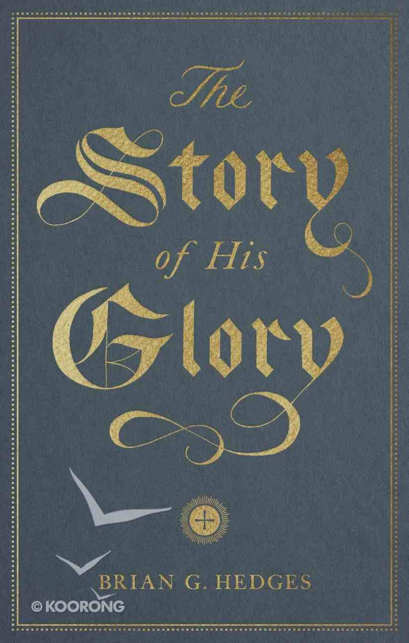 The Story of His Glory Booklet