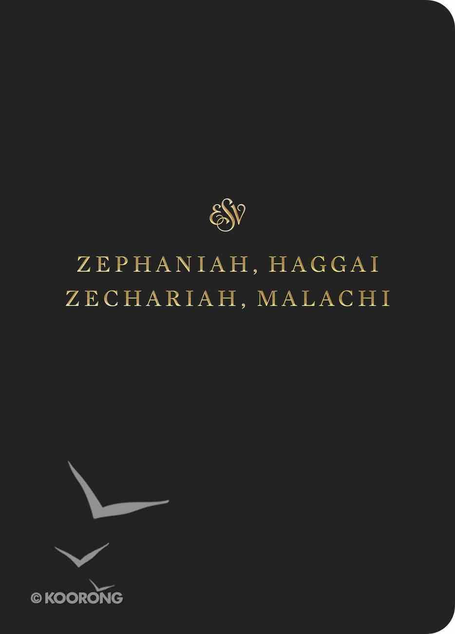 ESV Scripture Journal Zephaniah, Haggai, Zechariah and Malachi Paperback