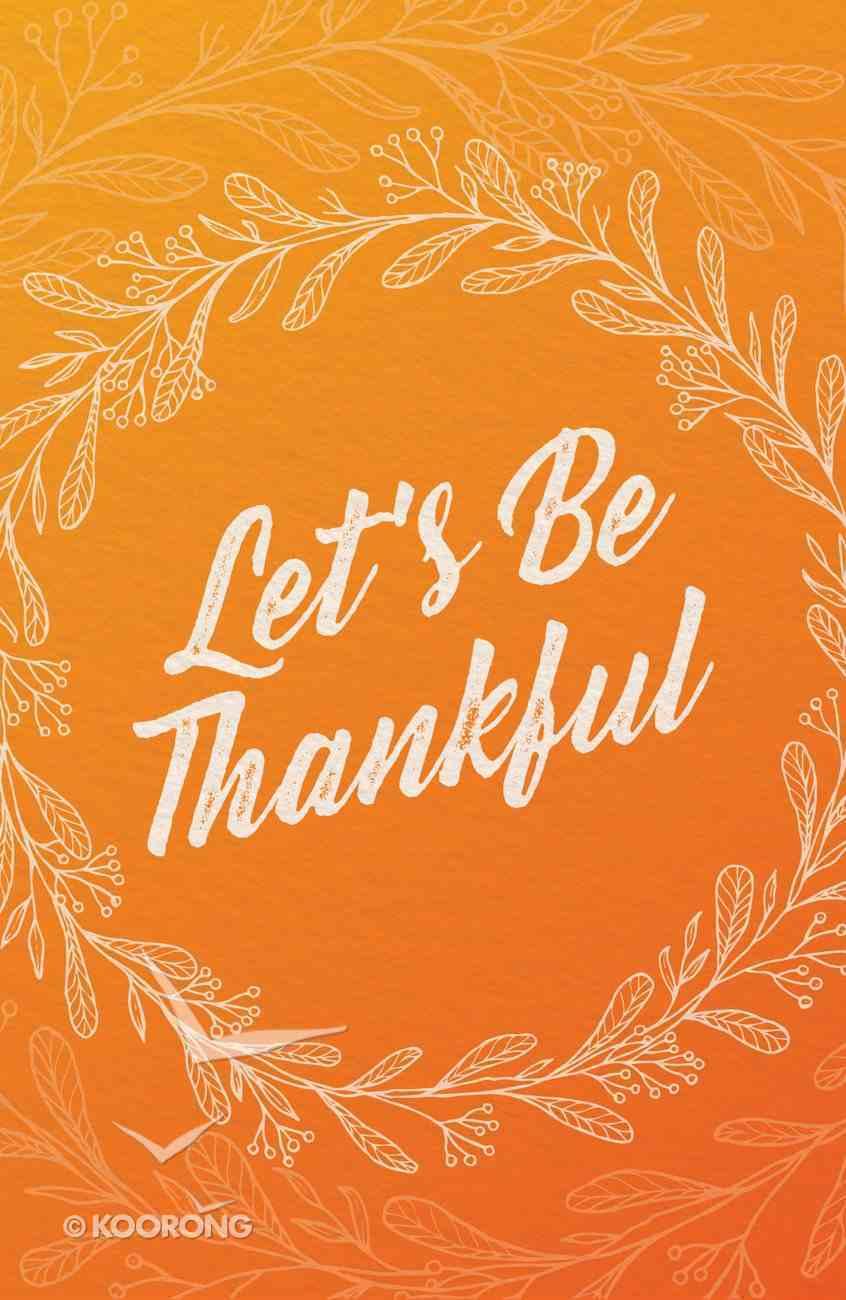 Let's Be Thankful ESV, Large Print (25 Pack) Booklet