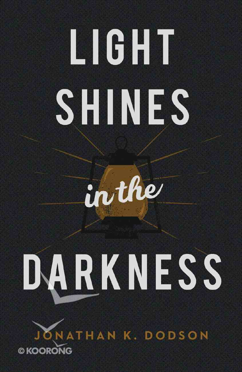Light Shines in the Darkness (25 Pack) Booklet