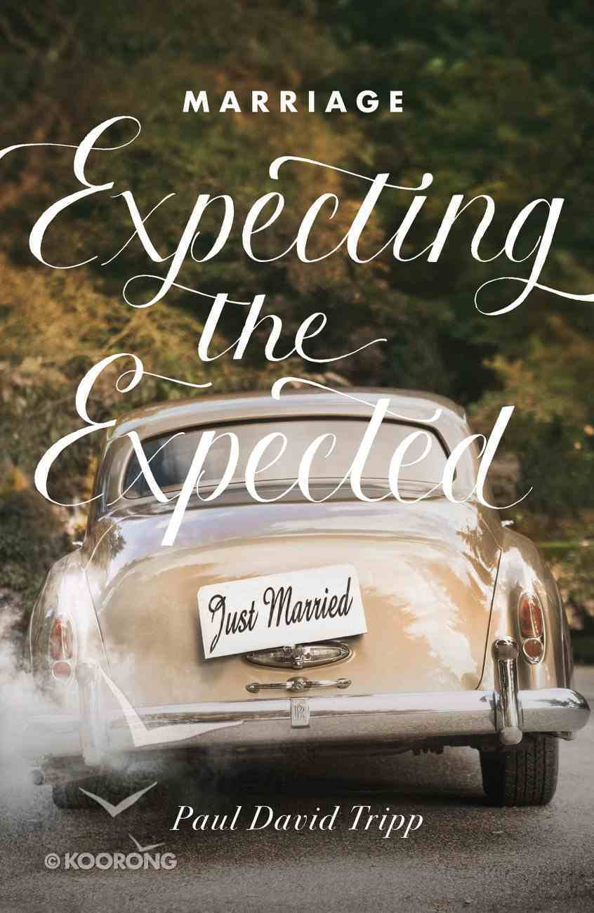 Marriage: Expecting the Expected (25 Pack) Booklet